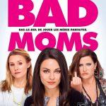 «Bad Moms» – Bande annonce