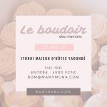 Le Boudoir des Mamans le 27 mai à la Maison Itondi à Yaoundé (Programme)
